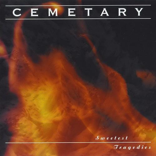 Cemetary - Sweetest Tragedies