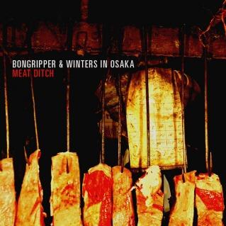 Bongripper - Meat Ditch