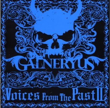 Galneryus - Voices from the Past II