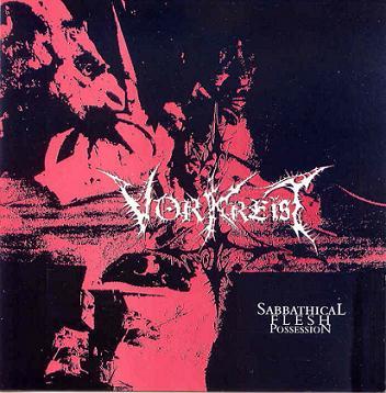 Vorkreist - Sabbathical Flesh Possession