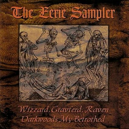 Wizzard / Darkwoods My Betrothed / Gravferd / Raven - The Eerie Sampler