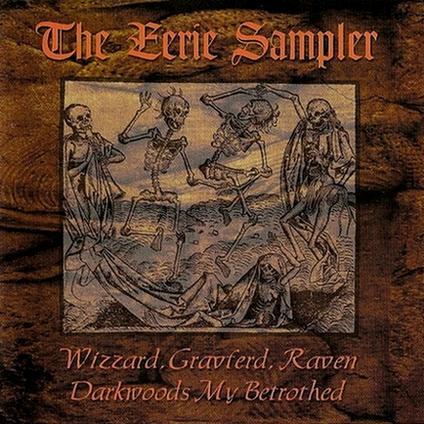 Wizzard / Darkwoods My Betrothed / Gravferd / Raven - The Eerie Sampler