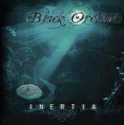 Black Orchid - Inertia