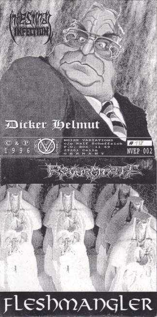Regurgitate / Intestinal Infection - Dicker Helmut / Fleshmangler
