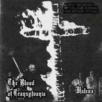 The Blood of Transylvania - The Blood of Transylvania / Maleux