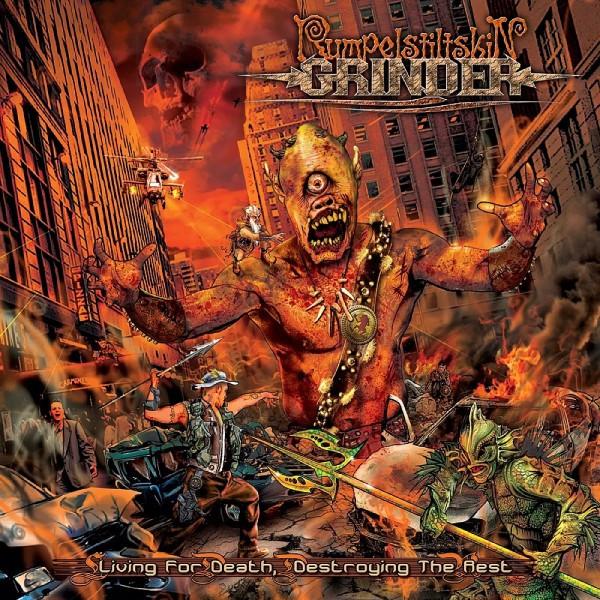 Rumpelstiltskin Grinder - Living for Death, Destroying the Rest