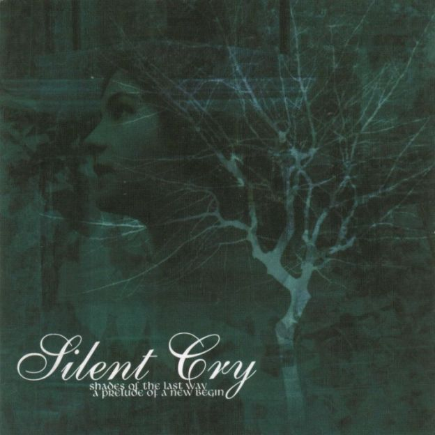 Silent Cry - Shades of the Last Way - A Prelude to a New Begin