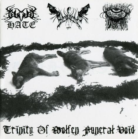 ChaosWolf / Black Hate / Konkeror ov Forgotten - Trinity of Wolfen Funeral Void