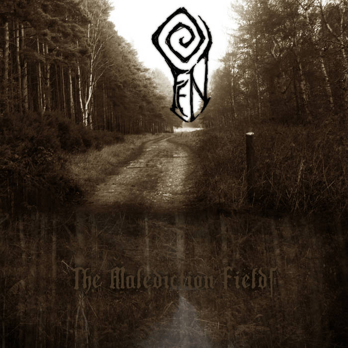 Fen - The Malediction Fields