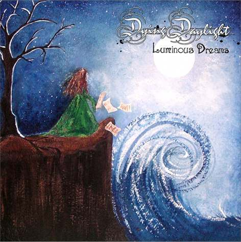 Dying Daylight - Luminous Dreams
