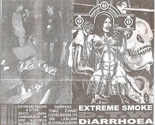Extreme Smoke 57 / D.T.W. - Extreme Smoke 57 / D.T.W. / Diarrhoea