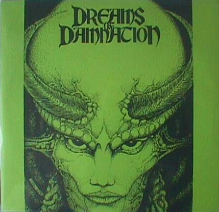 Dreams of Damnation - Dreams of Damnation