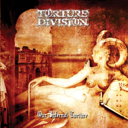 Torture Division - Our Infernal Torture