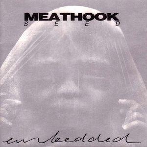 Meathook Seed - Embedded