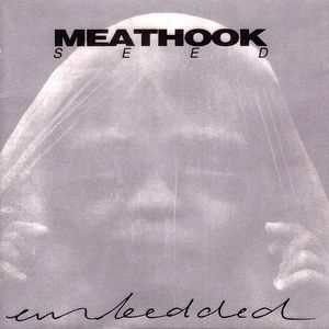 Meathook Seed - Embedded