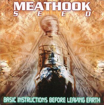 Meathook Seed - B.I.B.L.E. (Basic Instructions Before Leaving Earth)