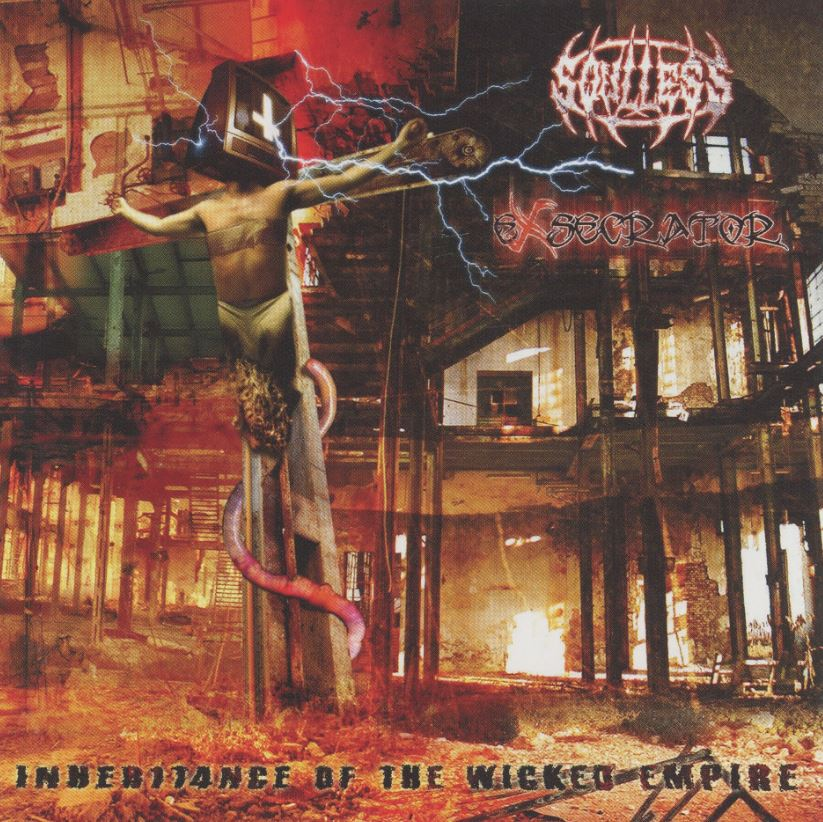 Soulless Profanation / Exsecrator - Inheritance of the Wicked Empire