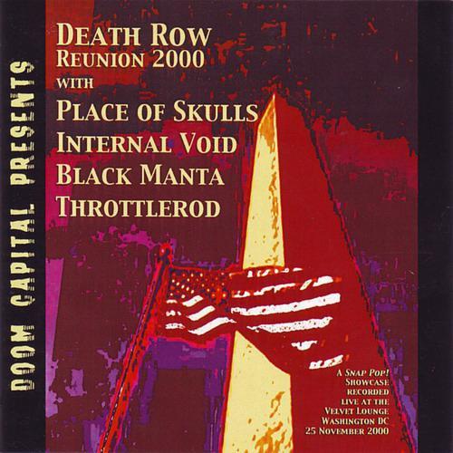 Place of Skulls / Black Manta / Internal Void / Death Row / Throttlerod - Death Row Reunion 2000