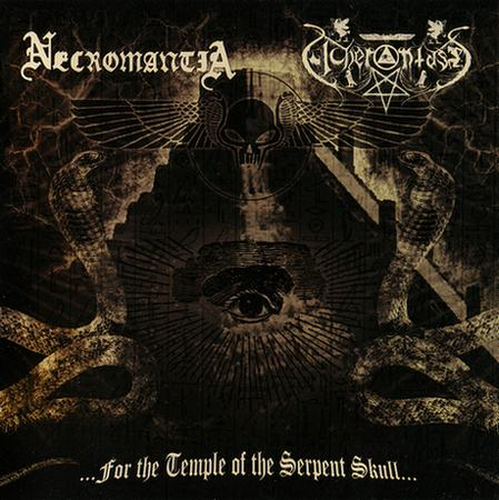 Necromantia / Acherontas - …for the Temple of the Serpent Skull...