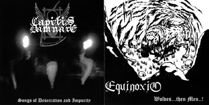Capitis Damnare / Equinoxio - Songs of Desecration and Impurity / Wolves...Then Men...!