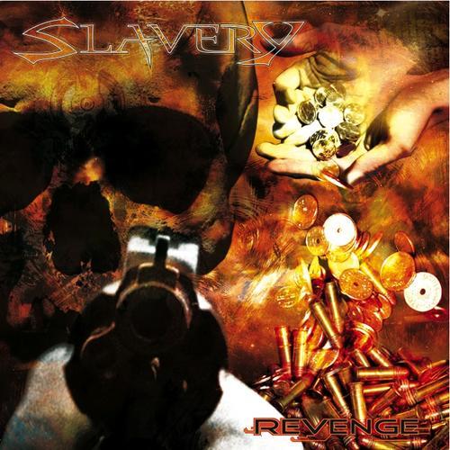 Slavery - Revenge