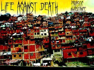 Life Against Death - Parasitic Inhabitance