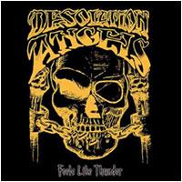 Desolation Angels - Feels Like Thunder