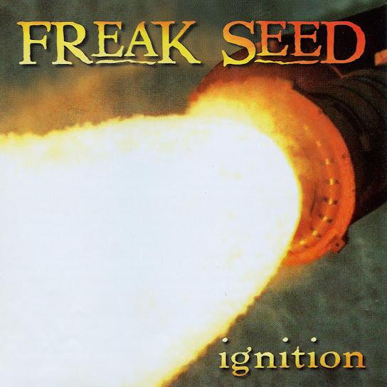 Freak Seed - Ignition