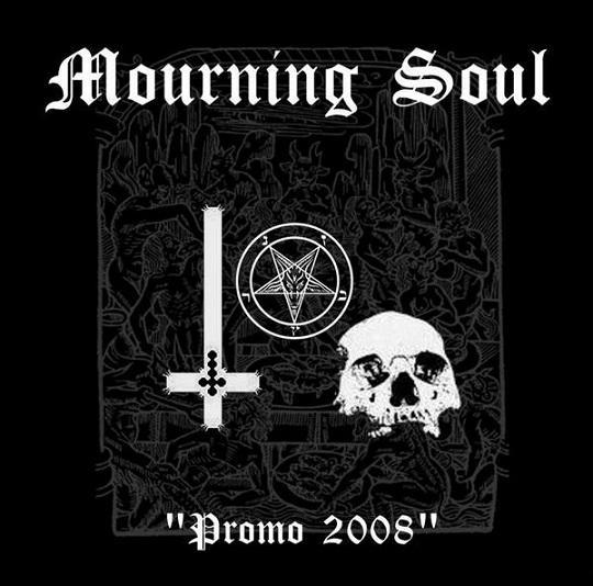 Mourning Soul - Promo 2008
