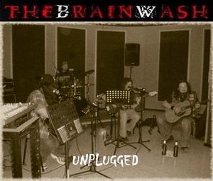 The Brainwash - Unplugged