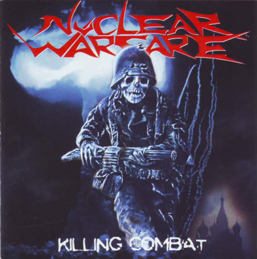 Nuclear Warfare - Killing Combat
