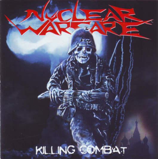 Nuclear Warfare - Killing Combat