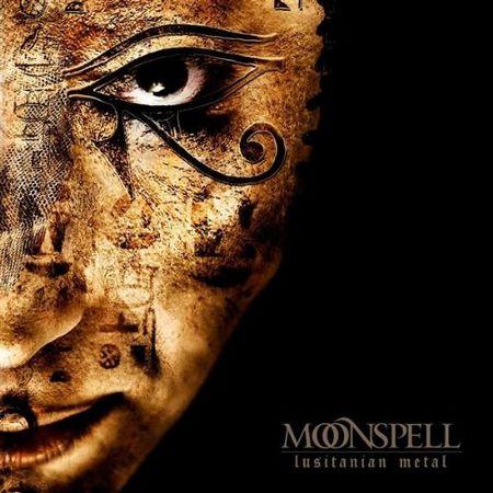 Moonspell - Lusitanian Metal