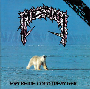Messiah - Extreme Cold Weather / Hymn to Abramelin