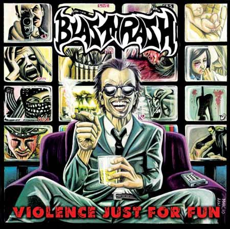 Blasthrash - Violence Just for Fun