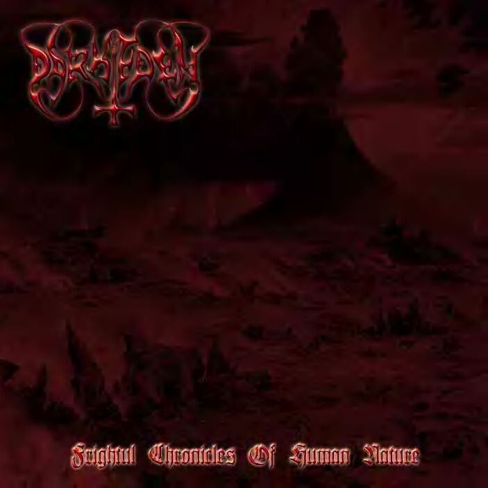 Dark Eden - Frightful Chronicles of Human Nature