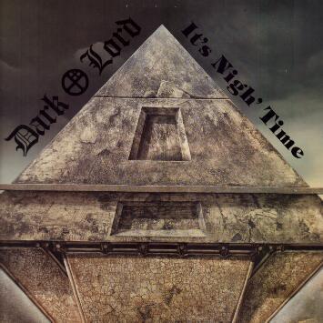Dark Lord - It's Nigh' Time