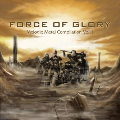 Mytholic / Black Masquerade / Андем / Crimson Dawn / Legend - Force of Glory - Melodic Metal Compilation Vol. 1