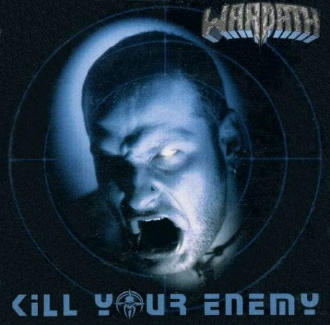 Warpath - Kill Your Enemy