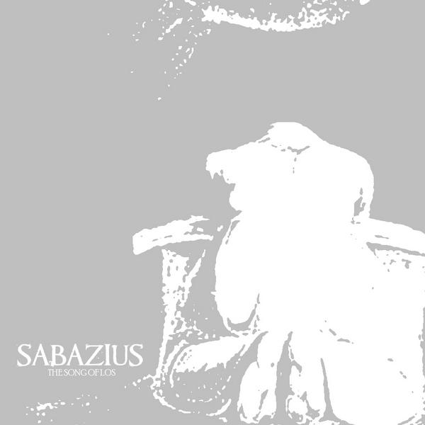 Sabazius - The Song of Los