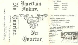 No Quarter - Uncertain Future