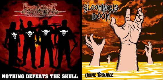 Rumpelstiltskin Grinder / Gloominous Doom - Urine Trouble / Nothing Defeats the Skull