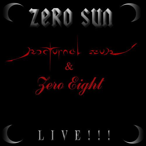 Nocturnal Sun - Zero Sun Live!!!