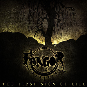 Fangor - The First Sign of Life