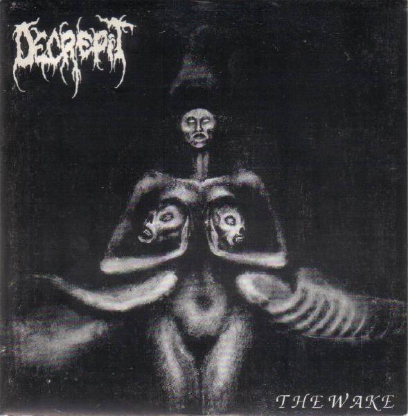 Decrepit - The Wake
