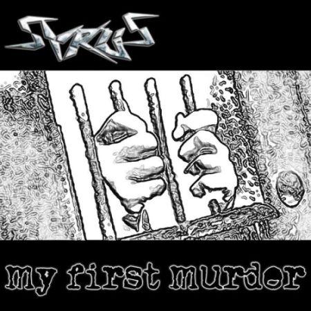 Syrus - My First Murder