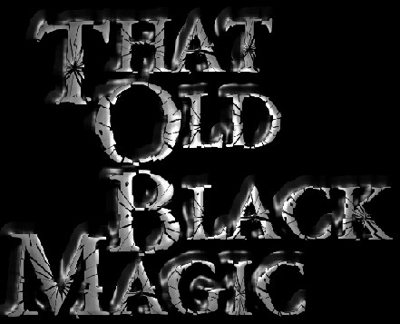 That Old Black Magic - Logo