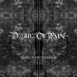 Desire of Pain - Ashes of Darkness