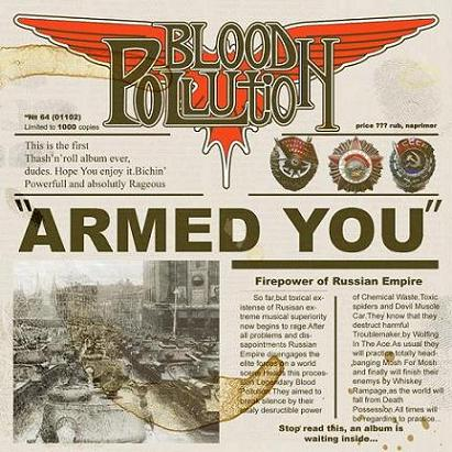 Blood Pollution - Armed You!