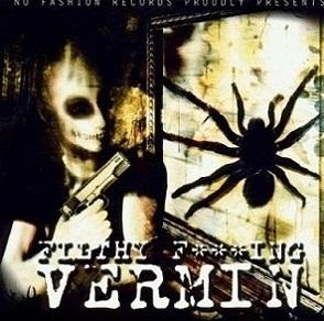 Vermin - Filthy F***ing Vermin